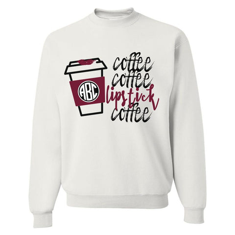 Monogrammed 'Coffee & Lipstick' Crewneck Sweatshirt Second Edition