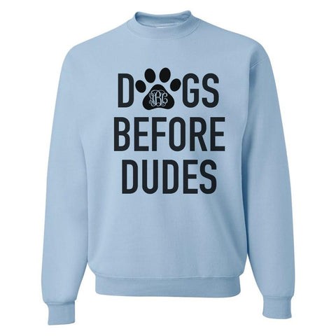 Monogrammed 'Dogs Before Dudes' Crewneck Sweatshirt