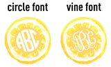 Lemon Monogram Styles- Circle or Vine