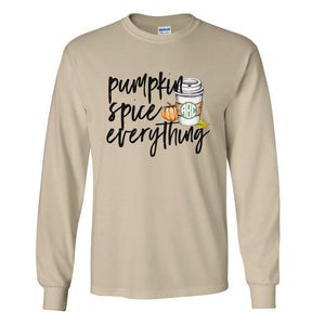 Monogrammed Pumpkin Spice Everything Long Sleeve Shirt