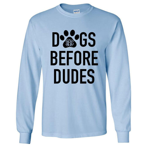 Monogrammed 'Dogs Before Dudes' Long Sleeve T-Shirt