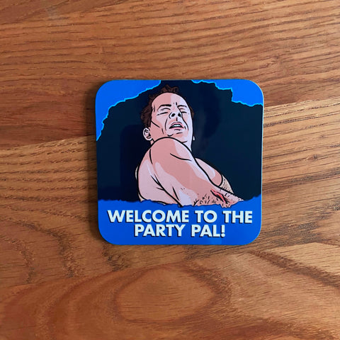 Welcome To The Party Coaster