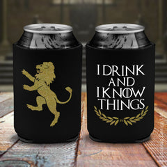 I Drink And I Know Things Beer Koozie