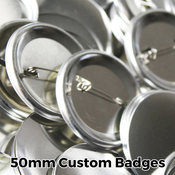50mm Custom Badges