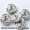 50mm Custom Fabric Badges