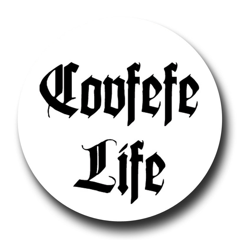 Covfefe Life White Thug Life Badge Magnet