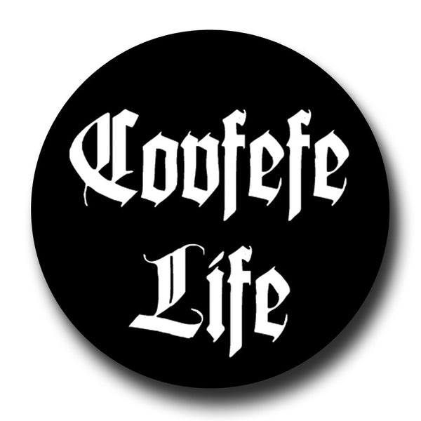 Covfefe Life Black Thug Life Badge Magnet
