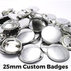 25mm Custom Badges