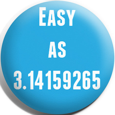 Easy As Pi Button Badge and Magnet