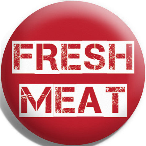 Fresh Meat Red Button Badge and Magnet