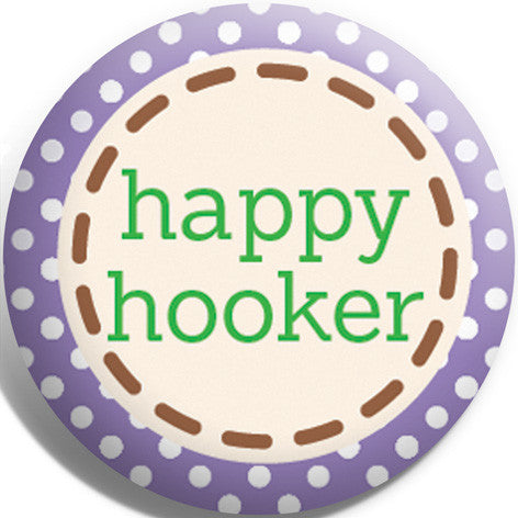 Happy Hooker Badge and Magnet