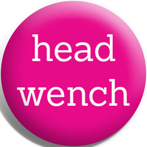Head Wench Button Badge and Magnet