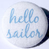Hello Sailor Pale Blue