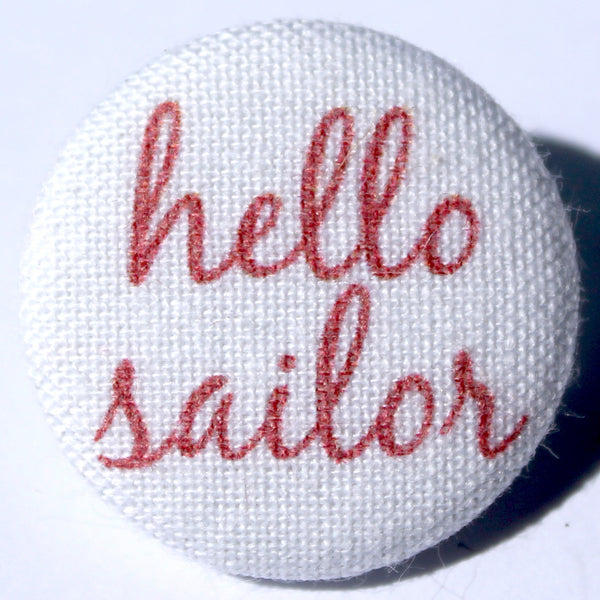 Hello Sailor Raspberry Red Fabric Badge and Magnet