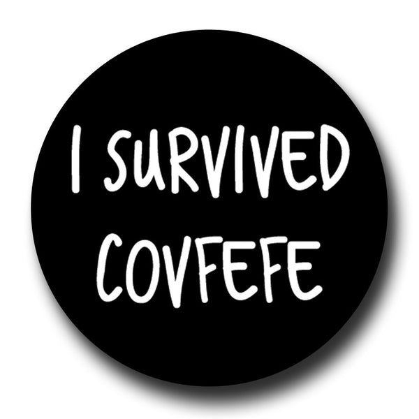 I Survived Covfefe Black Badge Magnet Trump
