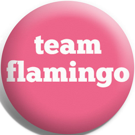 Team Flamingo Button Badge and Magnet