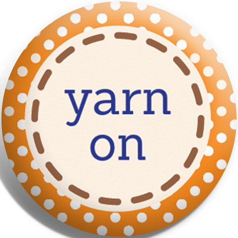 Yarn On Button Badge and Magnet
