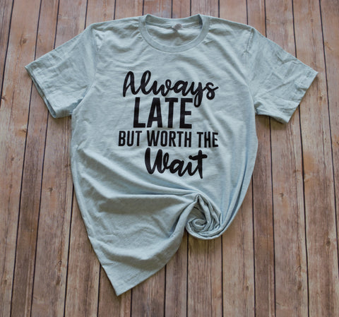 Always Late Tee -- Ice Blue