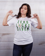 Zero Lucks Given Tee -- White