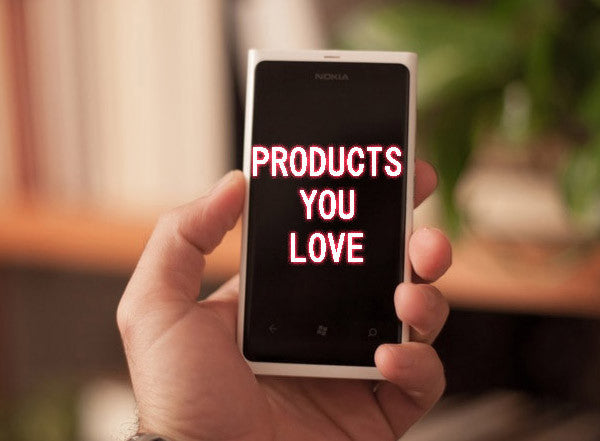 Products You Love!