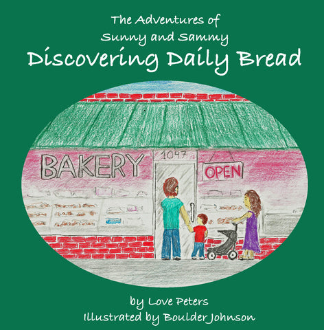 Adventures of Sunny and Sammy: Discovering Daily Bread
