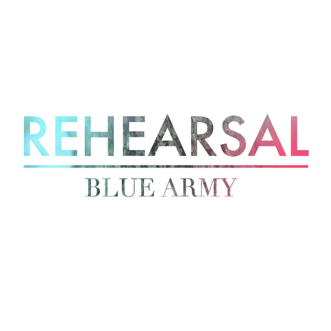 Blue Army: Rehearsal CD