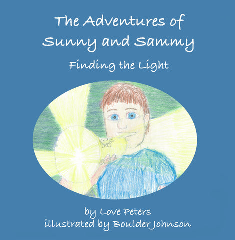 The Adventures of Sunny and Sammy: Finding the Light
