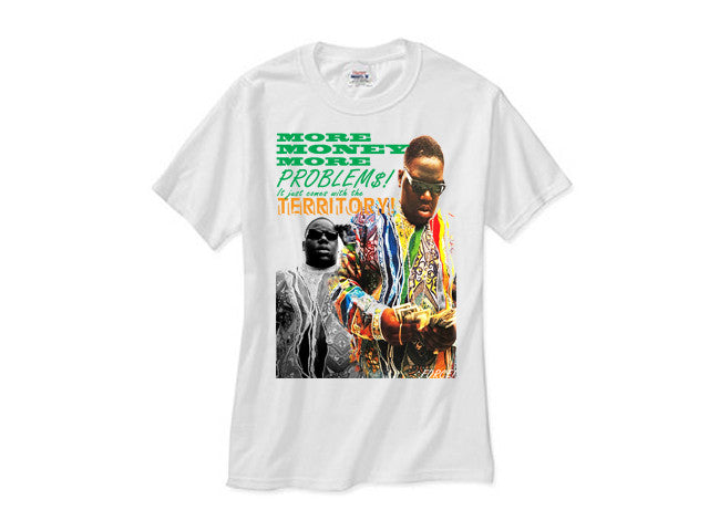 Notorious Big More Money More Problems shirt white tee