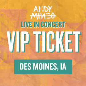 Andy Mineo LIVE in concert - VIP PASS - Des Moines, IA 04/25
