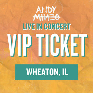 Andy Mineo LIVE in concert - VIP PASS - Wheaton, IL 04/26