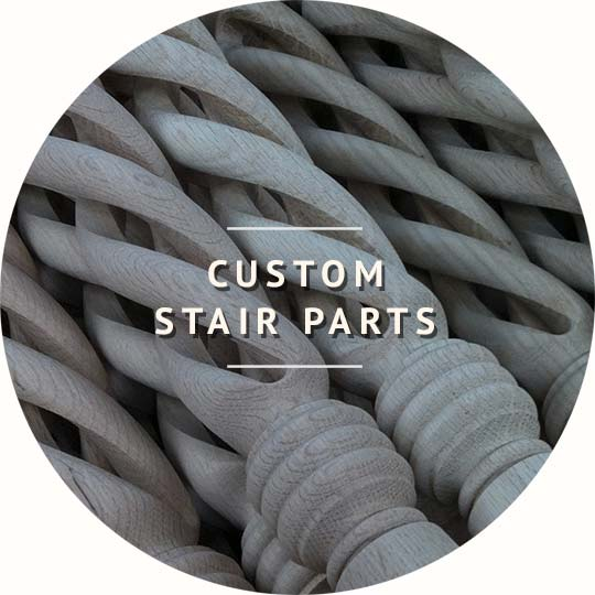 Custom Stair Parts