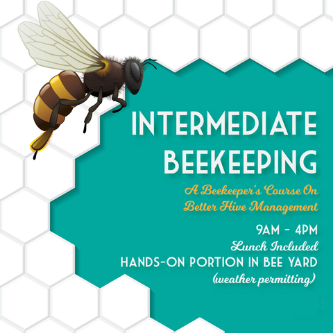 May 16, 2020 - Intermediate Beekeeping Course