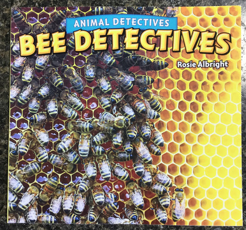 Animal Detectives: Bee Detectives