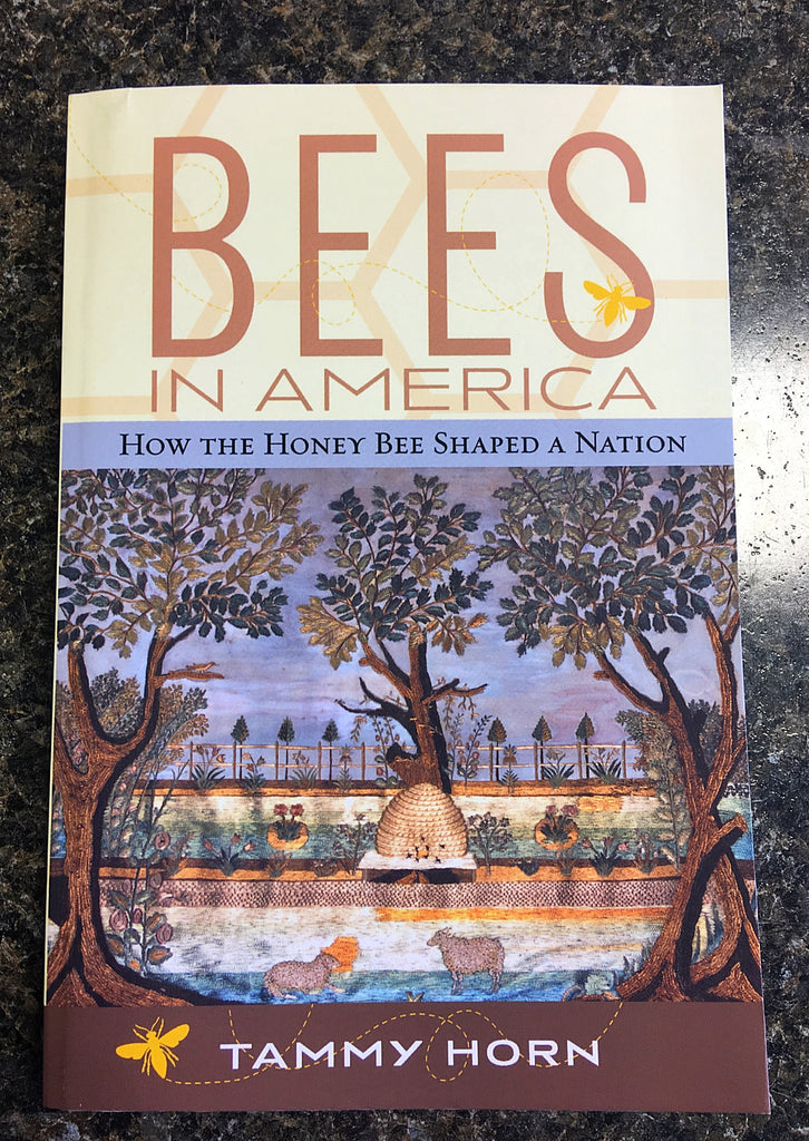 Bees in America: How Honey Shaped A Nation