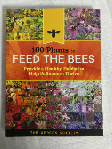 100 Plants To Feed The Bees (Paperback)