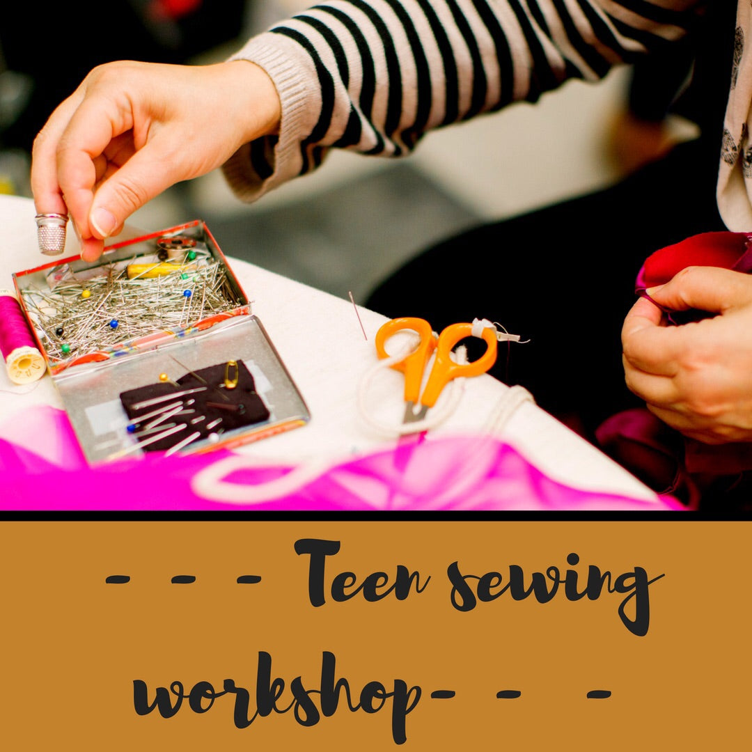 Teen Sewing Workshop