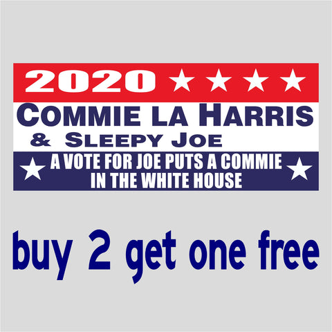 Biden Kamala 2020 -Sleepy Joe - Commie Harris - Commie in White House - Bumper Sticker