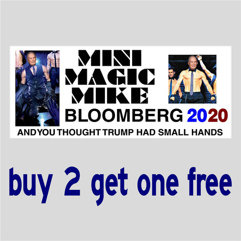 Anti Mike Bloomberg Mini Magic Mike Bumper Sticker -2020 - GoGoStickers.com