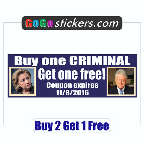 Hillary & Bill - Buy one Criminal Get one Free - Bumper Sticker - Blue Background - 2016 - GoGoStickers.com