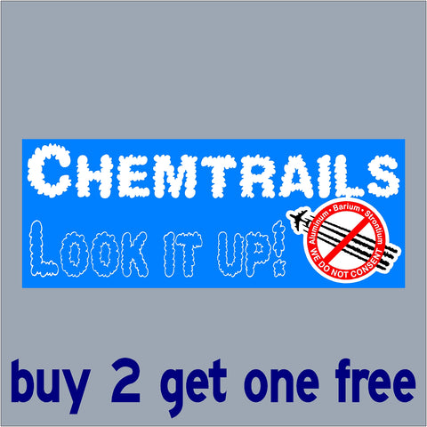 Chemtrails - LOOK IT UP! - Aluminum Barium Strontium - Chemical Trails - Planes - Conspiracy - GoGoStickers.com