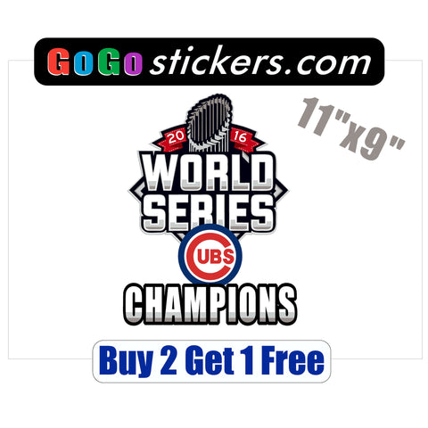 "Chicago Cubs World Series Champions 2016 - 11""x9"" - Sticker - GoGoStickers.com"