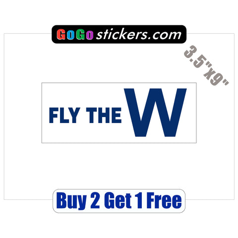 "Chicago Cubs - Fly the W -v2- World Series Champions 2016 - 3.5""x9"" - Sticker - GoGoStickers.com"