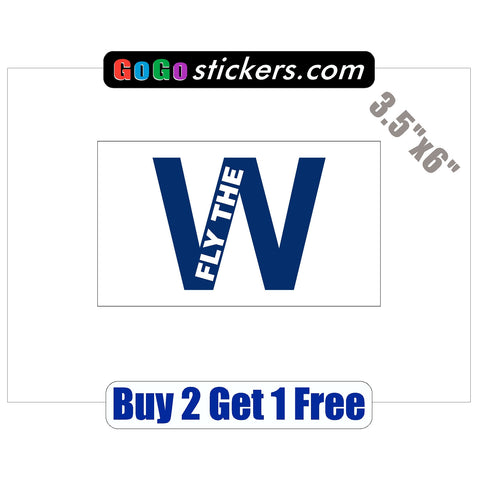 "Chicago Cubs - FLY THE W - v5 - World Series Champions 2016 - 3.5""x6"" - Sticker"
