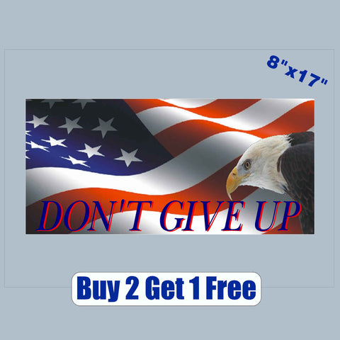 "Don't Give Up - American Flag Eagle - apx 8""x17""  - USA - Patriotic - GoGoStickers.com"