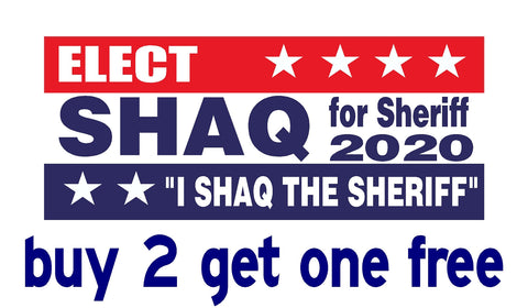 "Shaq Sheriff - ELECT 2020 - Bumper Sticker 3.5"" x 9"" - ""I Shaq the Sheriff"" - GoGoStickers.com"