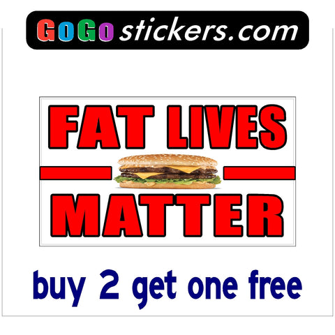"Fat Lives Matter - Small Burger Background - Rectangle - apx 3.5"" x 6"" - Funny - GoGoStickers.com"