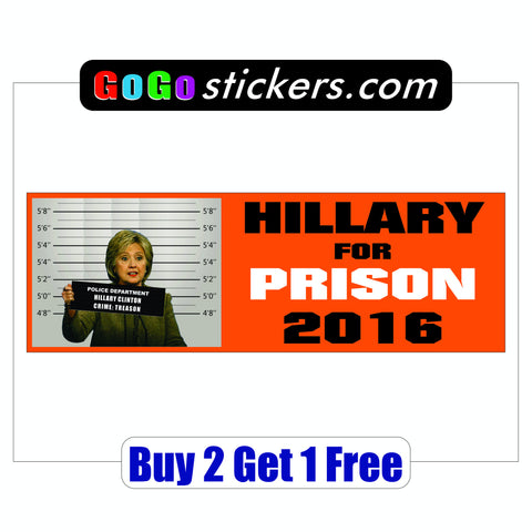 Hillary for Prison 2016 - Anti Hillary Clinton - Bumper Sticker - Orange - GoGoStickers.com