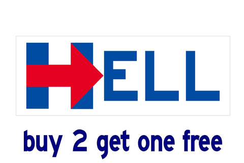 Hillary for HELL - Bumper Sticker - 2016 - Hillary Campaign Logo - GoGoStickers.com