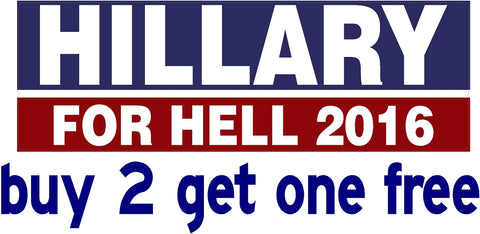 Hillary for HELL - Bumper Sticker - 2016 - V1