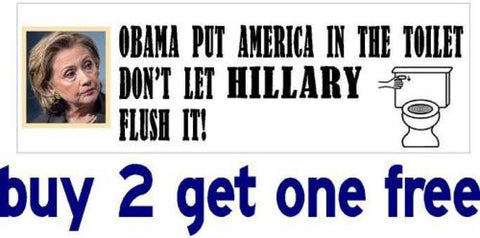 Anti Hillary & Obama - Bumper Sticker - Don't Let Hillary Flush It! - 2016 - GoGoStickers.com